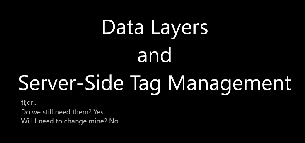 data layers and server-side tag management